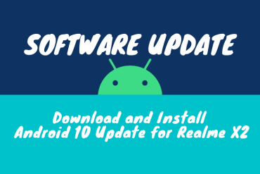 Download and Install Android 10 Update for Realme X2