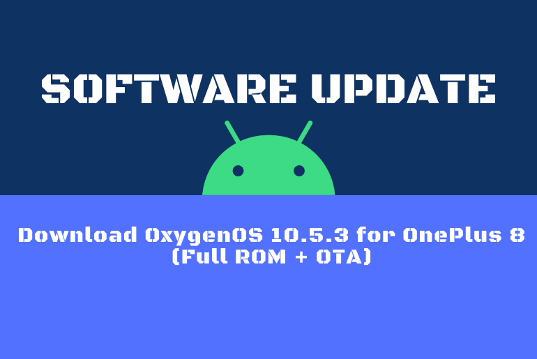 Download OxygenOS 10.5.3 for OnePlus 8 (Full ROM + OTA)