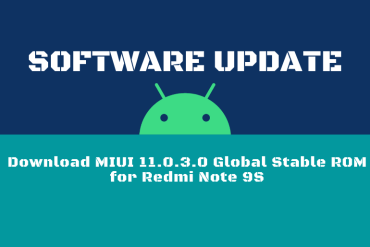 Download MIUI 11.0.3.0 Global Stable ROM for Redmi Note 9S
