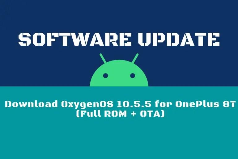 Download OxygenOS 10.5.5 for OnePlus 8T (Full ROM + OTA)
