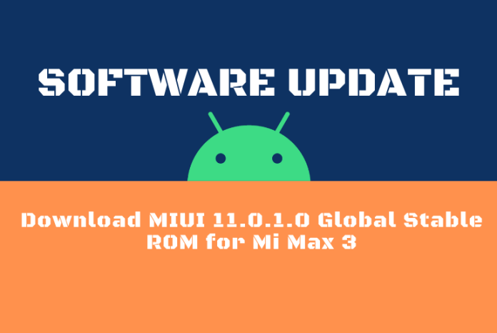 Download MIUI 11.0.1.0 Global Stable ROM for Mi Max 3