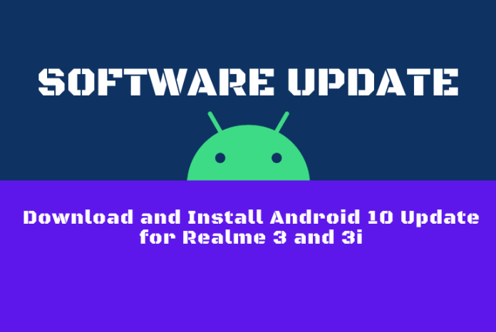 Download and Install Android 10 Update for Realme 3 and 3i