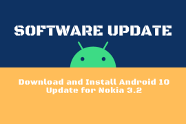 Download and Install Android 10 Update for Nokia 3.2