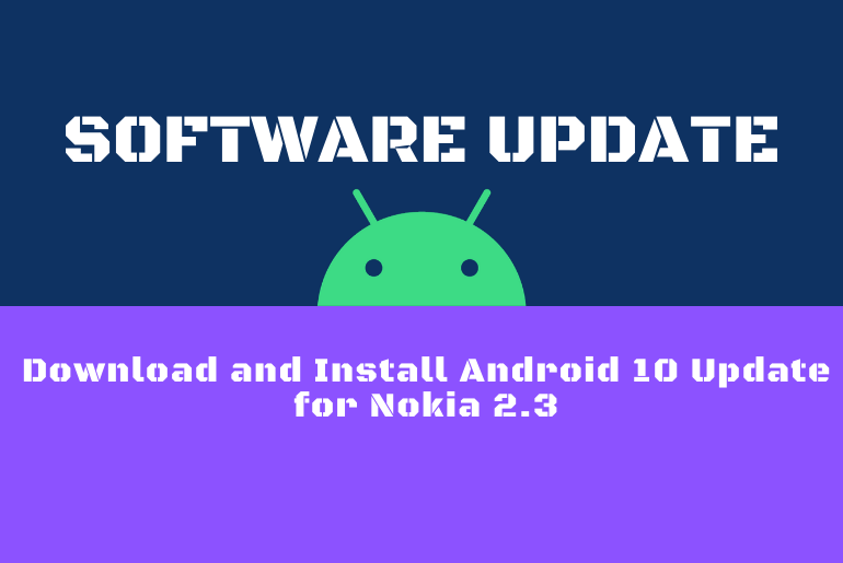 Download and Install Android 10 Update for Nokia 2.3