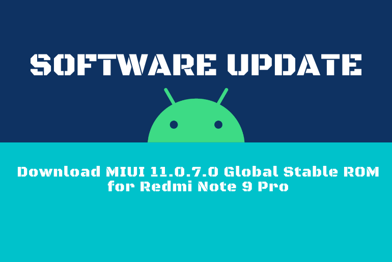 Download MIUI 11.0.7.0 Global Stable ROM for Redmi Note 9 Pro