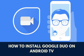 Install Google Duo on Android TV