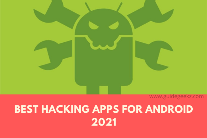 Best Hacking Apps For Android 2021