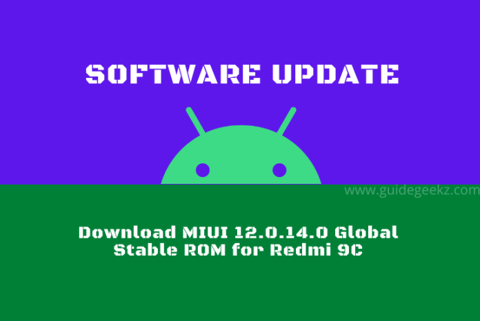 Download MIUI 12.0.14.0 Global Stable ROM for Redmi 9C