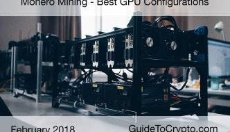 Best GPU Configurations for Mining Monero (XMR): February 2018