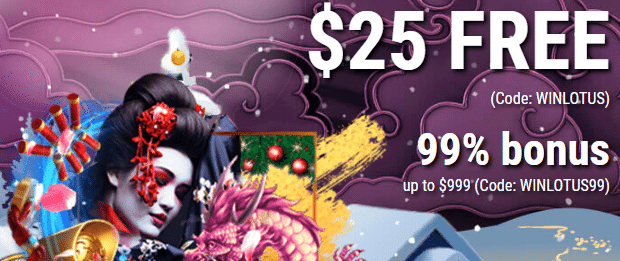 Get a $25 No Deposit Bonus + a $999 Welcome Bonus at Lotus Asia Casino