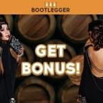 Choose Your Bonus at Bootlegger Casino