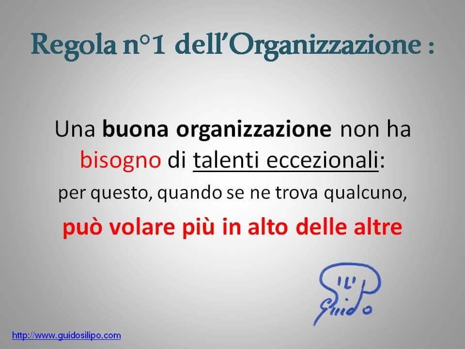 regola n°1 dell'Organizzazione