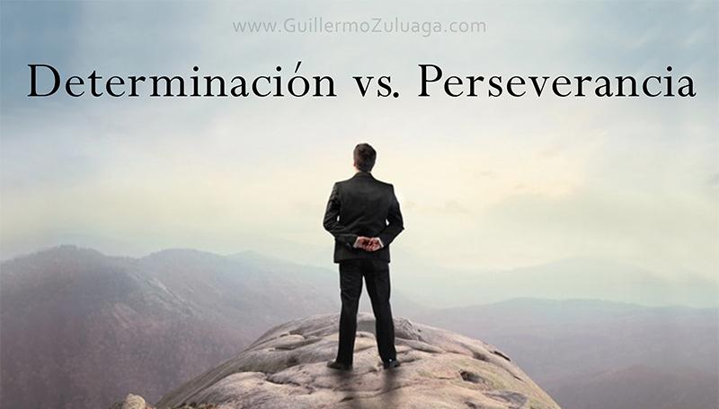 Determinación vs. Perseverancia