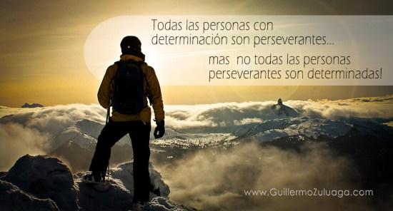 determinacion y perseverancia - Guillermo Zuluaga