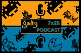 guiltypodcast 7x26