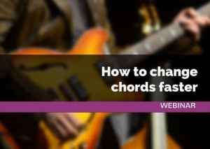 How To Change Chords Faster | Webinar | Guitar Couch Lessons