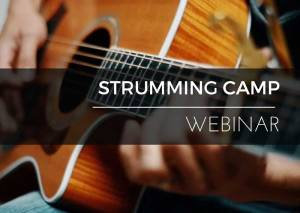 Strumming Camp | Webinar | Guitar Couch Lessons