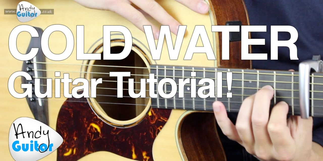 Cold Water Guitar Tutorial Major Lazer Feat Justin Bieber Easy