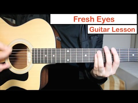 Andy Grammer - Fresh Eyes Guitar lesson   Guitar Grotto