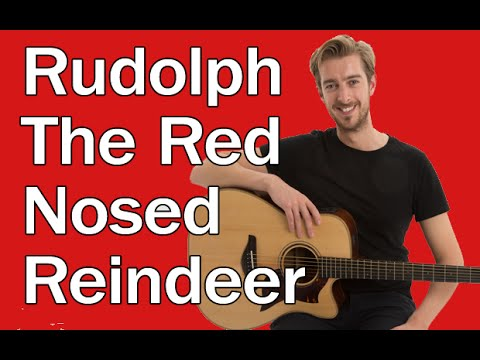 Rudolph the Red Nosed Reindeer – Easy Christmas Songs On Guitar ...