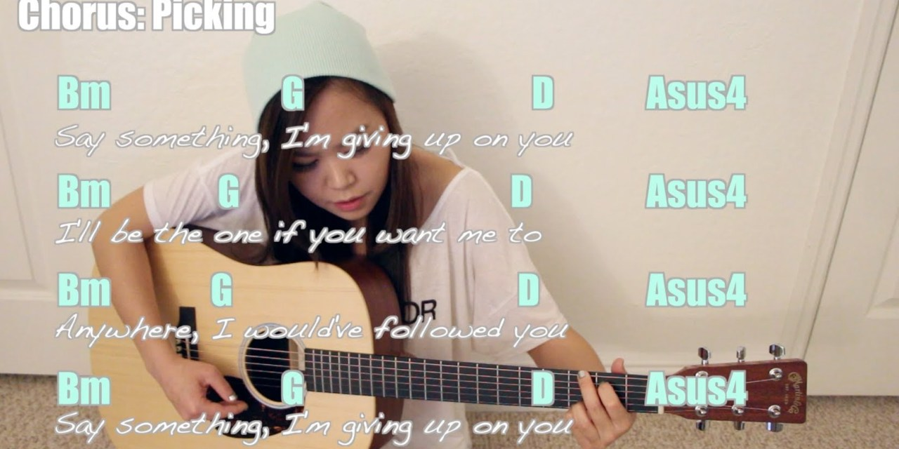 Say Something A Great Big World Christina Aguilera Easy Guitar