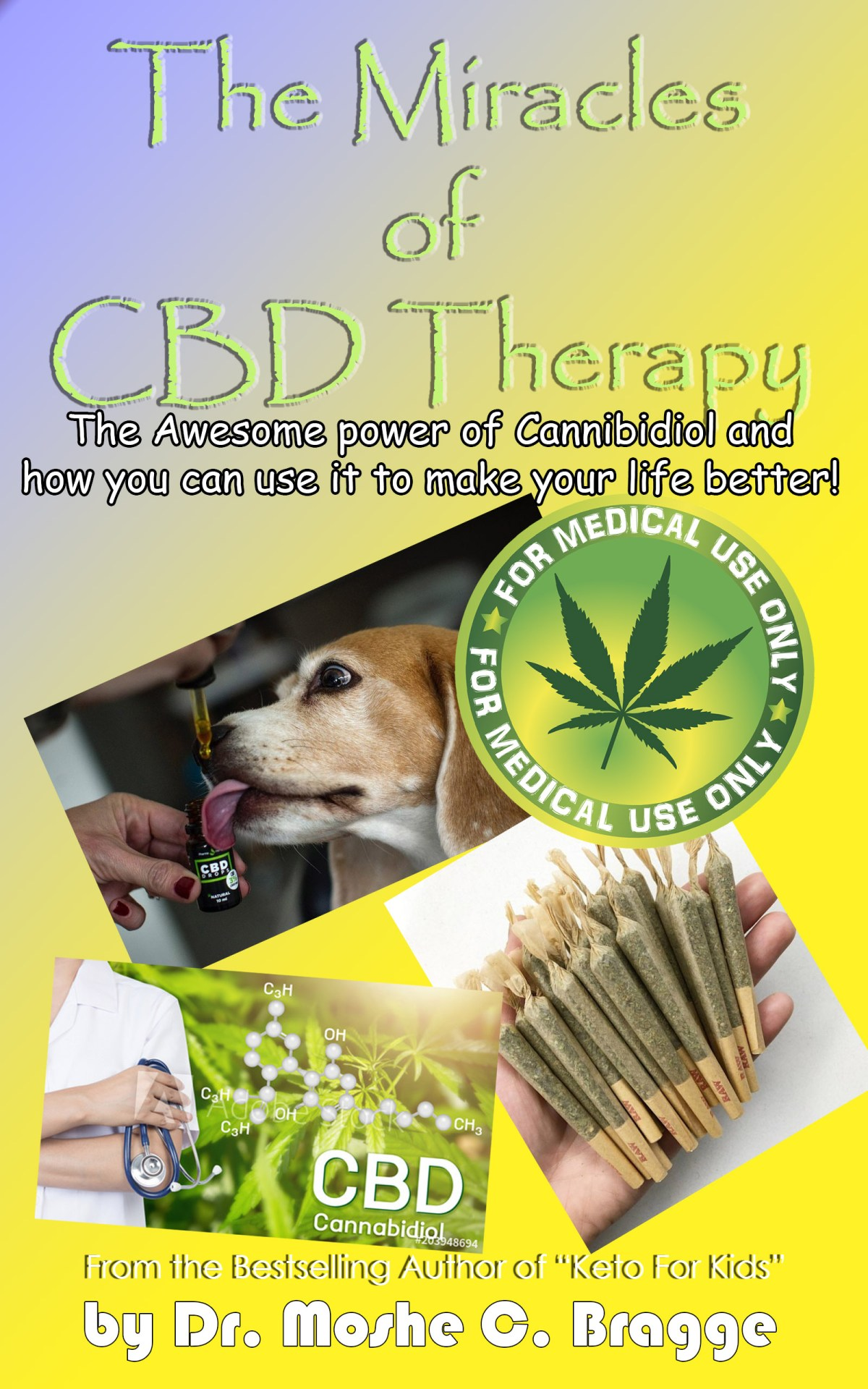The Miracles of CBD Therapy