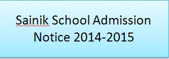 Sainik School Admission Notice 2014-2015