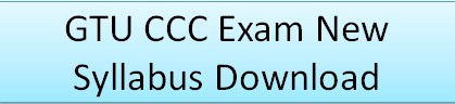 GTU CCC Exam New Syllabus
