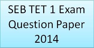 SEB TET 1 Exam Question Paper 2014