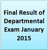 Final Result of Departmental Exam January 2015