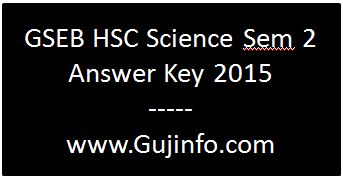 GSEB HSC Science Sem 2 Answer Key 2015