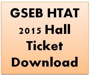 GSEB HTAT 2015 Hall Ticket Download