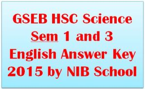 GSEB HSC Science Sem 1 and 3 English Answer Key 2015