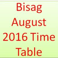 Bisag August 2016 Time Table