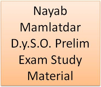 Nayab Mamlatdar D.y.S.O. Prelim Exam Study Material