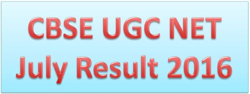 CBSE UGC NET July Result 2016