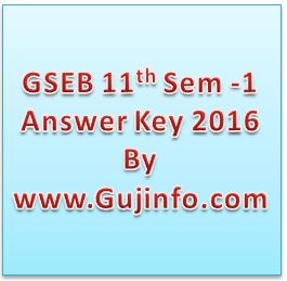 GSEB HSC 11th Science Sem 1 Answer Key 2016