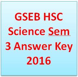 GSEB HSC Science Sem 3 Answer Key 2016
