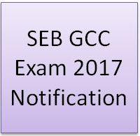 SEB GCC Exam 2017 Notification