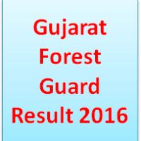 Gujarat Forest Guard Result 2016
