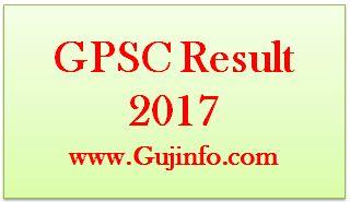 GPSC Result 2017 gpsc.gujarat.gov.in