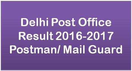 Delhi Post Office Result 2016