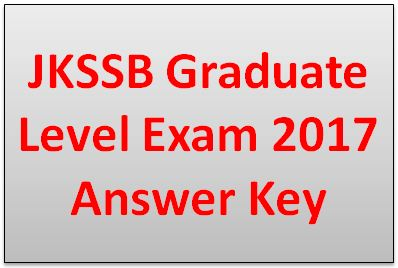 JKSSB Graduate Level Exam 2017 Answer Key
