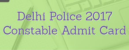 Delhi Police Admit Card