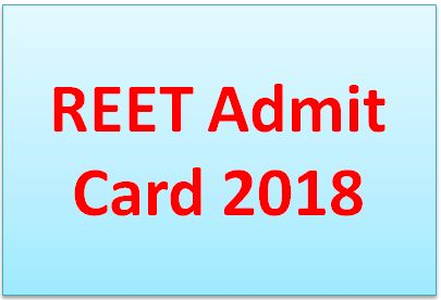 REET Admit Card 2018