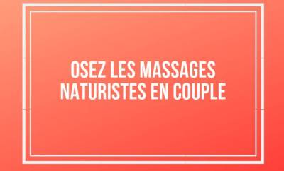 Massages naturistes