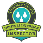InterNACHI Certified Moisture Intrusion Inspector in Pinellas County and Tampa Bay