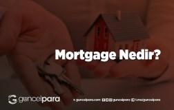 Mortgage Nedir?