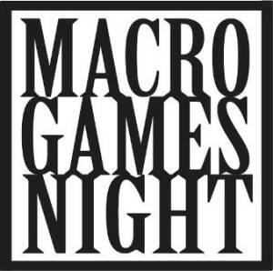 Macro Games Night