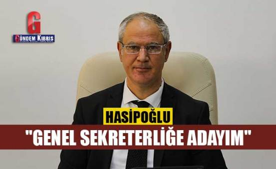 """Oğuzhan Hasipoğlu: """"Είμαι υποψήφιος για τον Γενικό Γραμματέα"""""""
